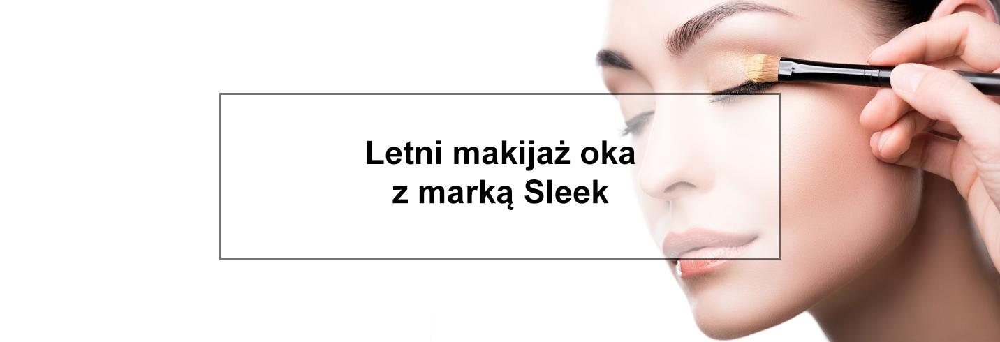 Letni makijaż oka z marką Sleek