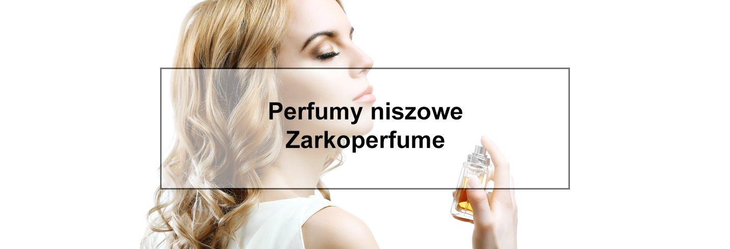 Perfumy niszowe Zarkoperfume